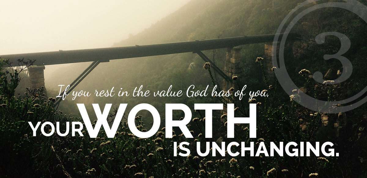 with God your worth is unchanging