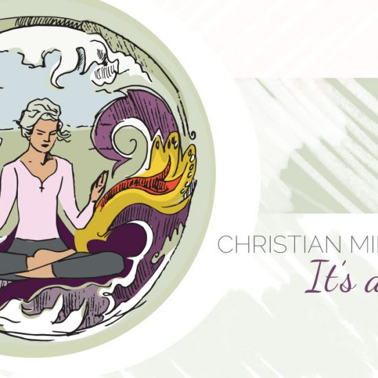 Christian Mindfulness (It's a thing.) Illustration of woman in meditation pose, praying pose